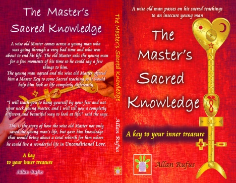 The Master's Sacred Knowledge by Allan Rufus Final Book Cover copy small