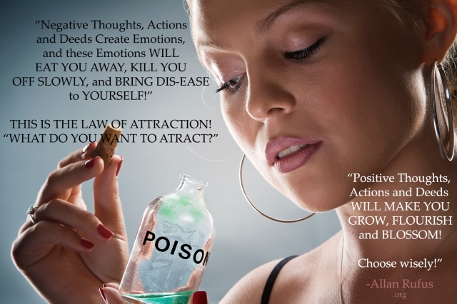 Negative thoughts are Poison to the body, mind and soul