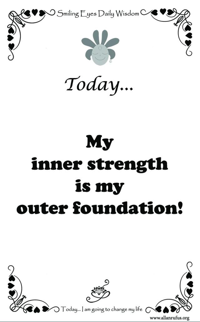 Smiling Eyes Daily Wisdom - Inner strength!