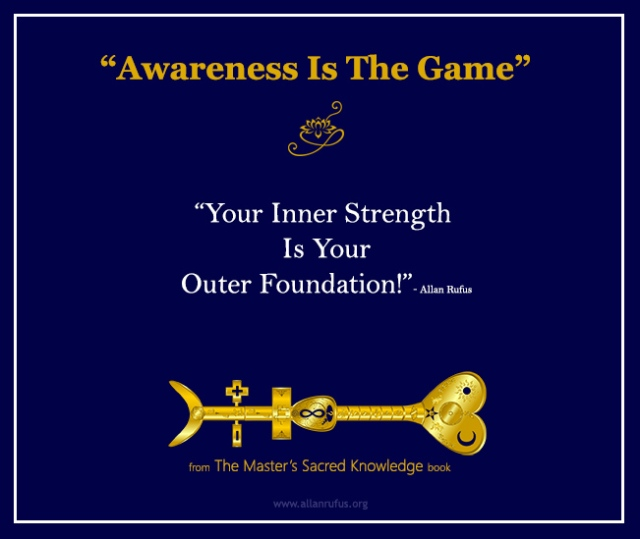 Awareness is the game - Allan Rufus