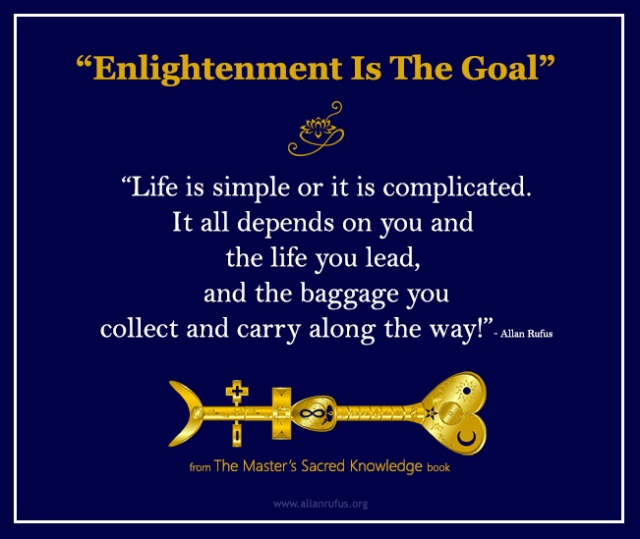 Enlightenment is the goal