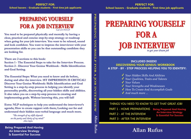 Preparing Yourself For A Job Interview by Allan Rufus