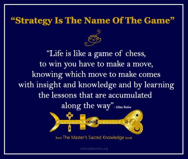 Strategy is the name of the game - Allan Rufus