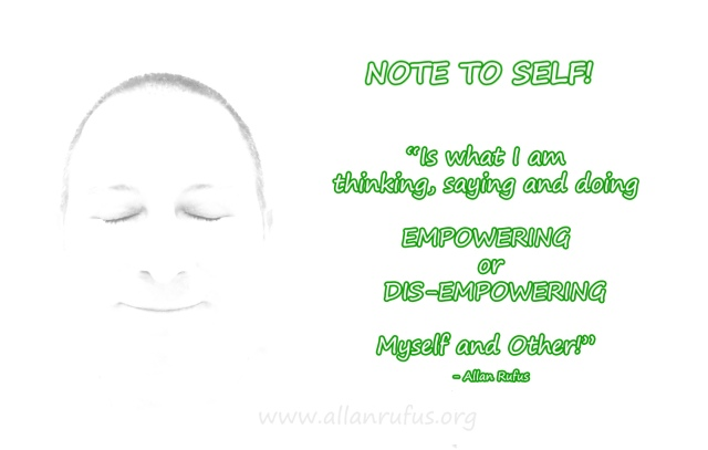 Note To Self: Empowerment of Self - Words - Thoughts - Actions