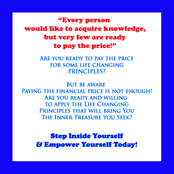 Pay the price acquiring Knowledge